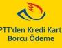 PTT'den Kredi Kartı Borcu Ödeme görseli.