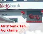 Aktifbank'tan Açıklama Haber Görseli