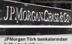 JPMorgan Türk bankalarından %40 artış bekliyor Haberi Görseli