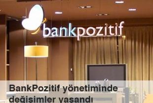 BankPozitif yönetiminde değişimler yaşandı Haberi Görseli